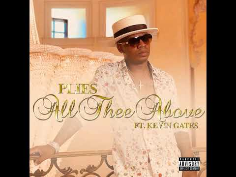 Plies - All Thee Above (feat. Kevin Gates) (Instrumental w hook)