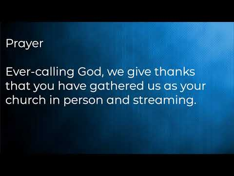 Worship   October 24, 2021   Pentecost 22