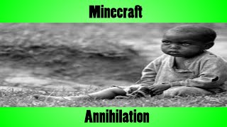 Minecraft Annihilation - Waz.avi  [ R.I.P otaku