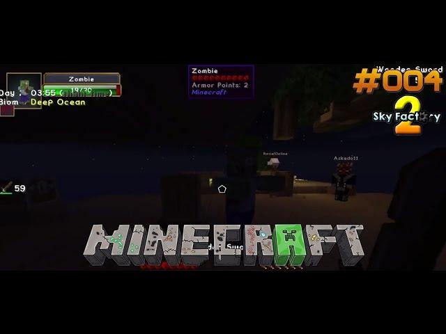 Let's Play Minecraft Sky-Factory 2 | Die ersten Mobs sind da !! | Folge #004