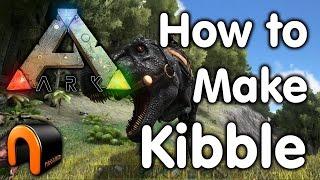 Ark - How to Make Kibble