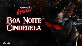 Boa Noite Cinderela - Dan Lellis (Prod.Kmargo)