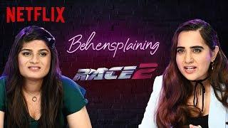 Behensplaining   Srishti & Kusha review Race 2   Netflix