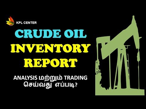 CRUDE OIL TRADING STRATEGY – INVENTORY DATA ANALYSIS | TAMIL | #KPLCENTER | GK
