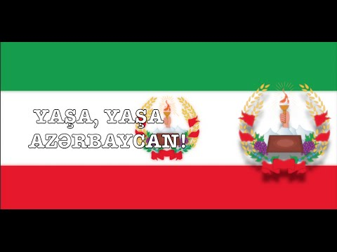 "National anthem of the People's Government of Azerbaijan(v.2): ""Güney Azerbaycan Dövletinin Himni"""