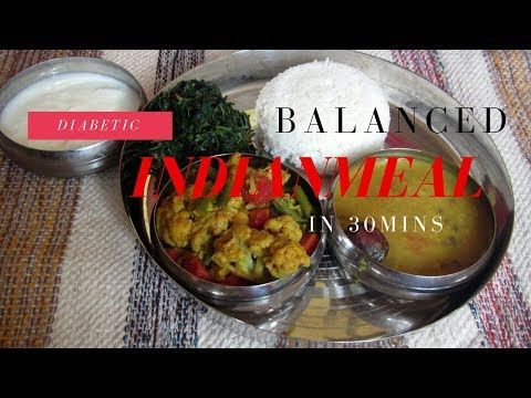 Diabetic Indian Balanced Meal/ Lunch In 30 Mins | Vegetarian Indian Meal |