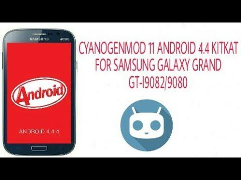 Install KitKat 4 4 custom rom on samsung galaxy grand gt i9082  CyanogenMod11 (how to install)