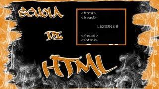 A scuola di HTML - Lezione 8©
