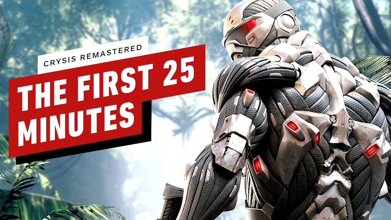 Crysis Remastered: The First 25 Minutes of PC Gameplay - IGN