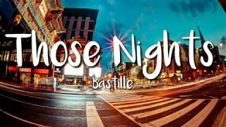 Those Nights - Bastille (Official Lyrics)