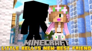 Minecraft - LITTLE KELLYS NEW BABY BEST FRIEND!