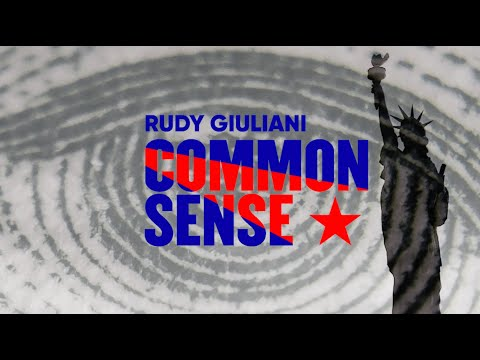 Rudy Giuliani Common Sense EP. 1: Since No Crimes Exist, It Must Be Dismissed