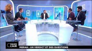 Merah : un verdict et des questions #cdanslair 03.11.2017