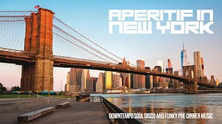 Best Funky Jazz Music - For an Aperitif in New York