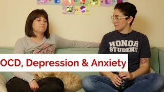 WHAT OCD, DEPRESSION & ANXIETY ARE REALLY LIKE / Gaby & Allison