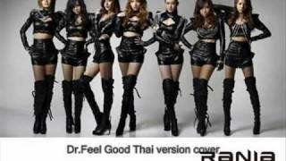 RANIA - Dr. Feel Good ( Thai version cover )