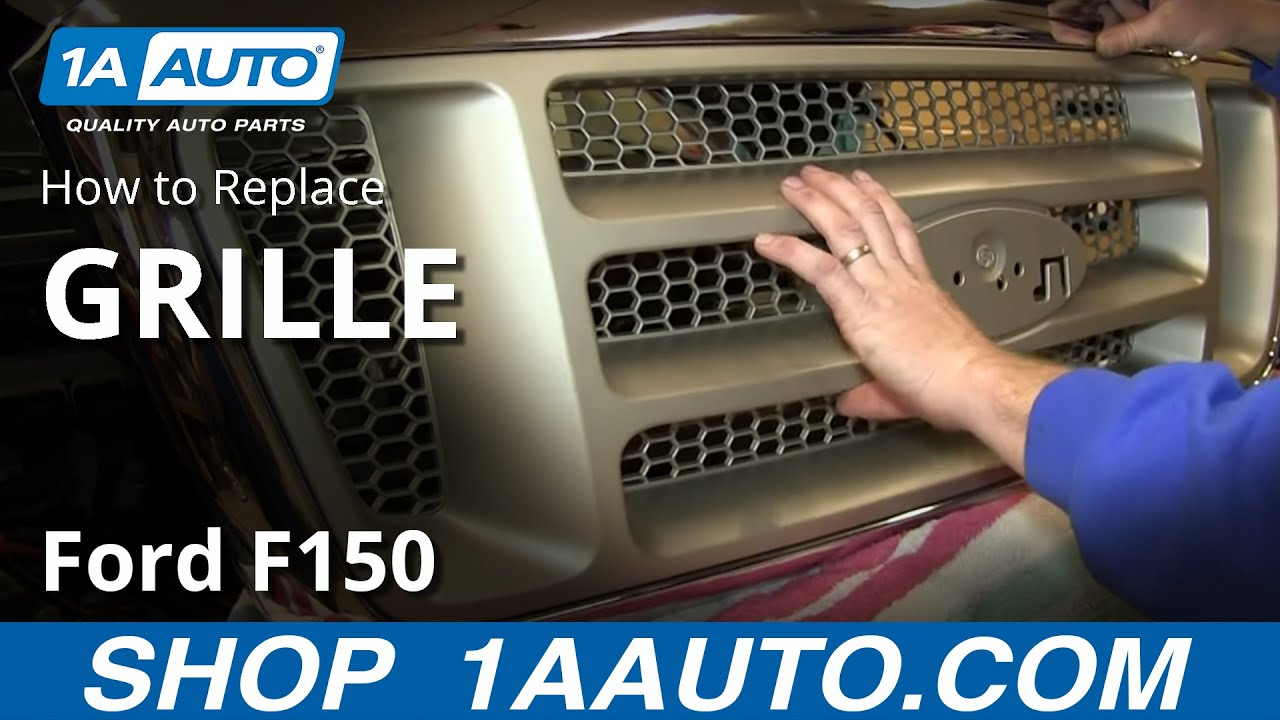 How To Replace Front Grille 05 08 Ford F 150 Youtube
