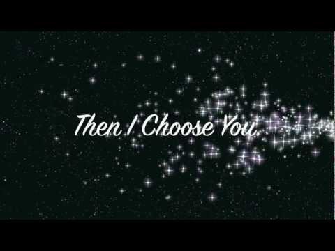 I Choose You - Timeflies Lyrics Video