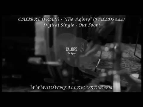 "Calibre (IRAN) -  The Agony"" preview"