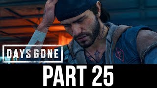 DAYS GONE Part 25 Gameplay Walkthrough - TIME FOR SOME PAYBACK…