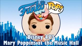 Mary Poppins Returns Mary Poppins at the Music Hall Funko Pop unboxing (Disney 473)