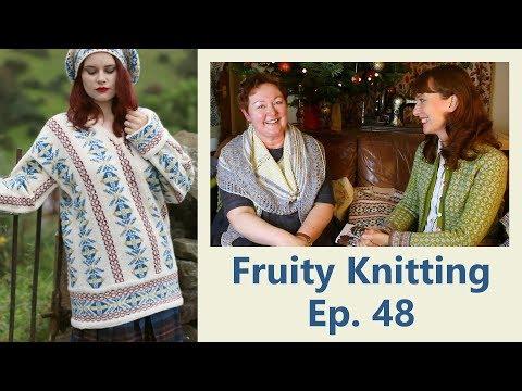 Susan Crawford - Vintage Shetland - Ep. 48 - Fruity Knitting