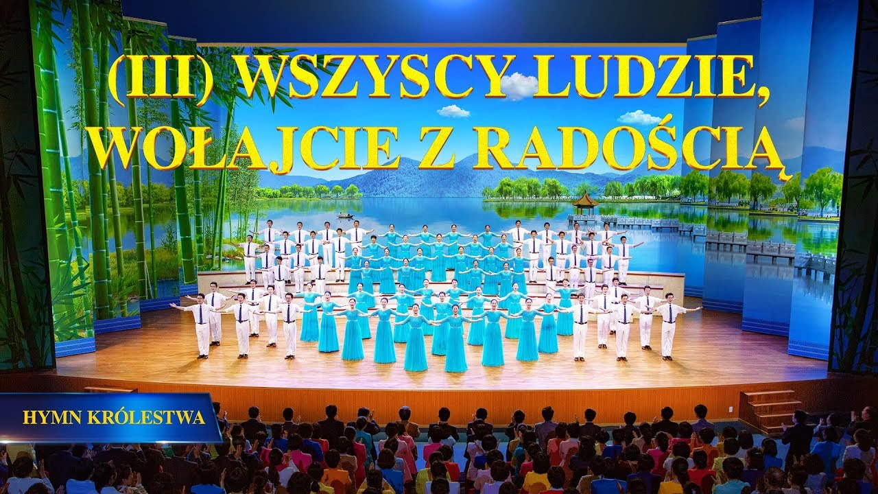 """Pieśń uwielbienia """"Hymn Królestwa (III)  Wszyscy ludzie, wołajcie z radością"""""""