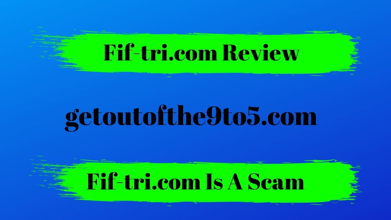 Fif-tri com Review - Is This Another Data Harvesting Scam? - Get Out