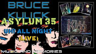 Bruce Kulick - Music and Memories - UH! All Night Live!