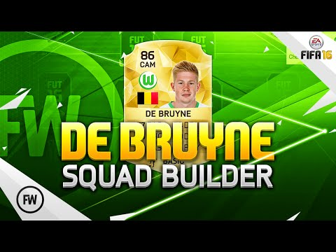 FIFA 16 WOLFSBURG DE BRUYNE SQUAD BUILDER! #BatesonDeBruyne