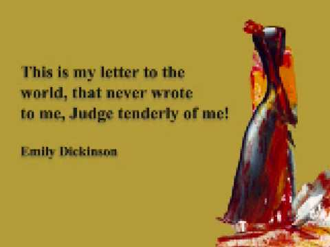 This is my letter to the world That never wrote to me Judge