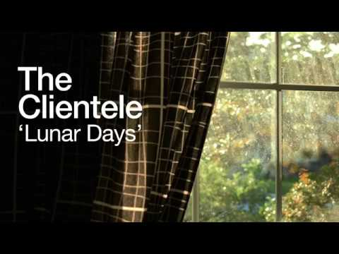 The Clientele  Lunar Days Lyric