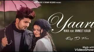Tu yaari ta la vie song lyrics new panjabi song Nikk.mp3
