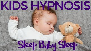 Sleep Baby Sleep Lullaby Kids Hypnosis with voice and music to help baby to sleep