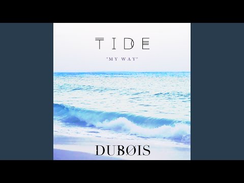 "TIDE ""my way"" Mp3"