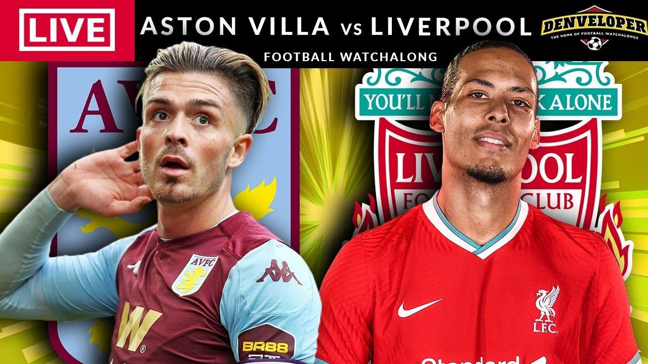 ASTON VILLA vs LIVERPOOL - LIVE STREAMING - Premier League ...