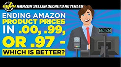 How Significant is Pricing Amazon Products at .00,99, or .97? - AMAZON SELLER SECRETS REVEALED