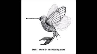 Steffi - World Of The Waking State [OSTGUTLP27]