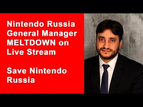 Nintendo Russia General Manager MELTDOWN on Live Stream — Save Nintendo Russia