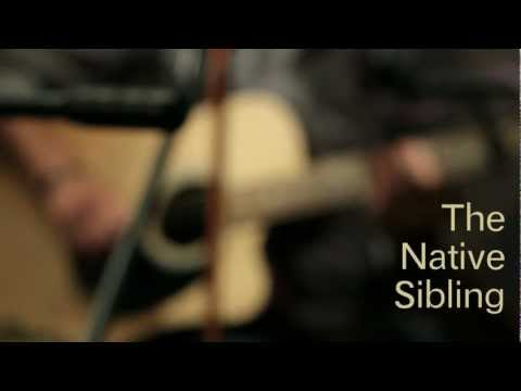 "The Native Sibling-The Tinderbox Sessions: ""Save Home"""