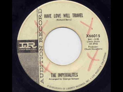 The Imperialites - Have Love Will Travel.