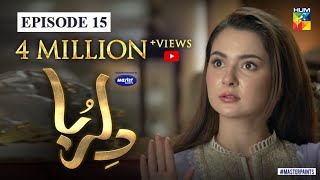 Dil Ruba | Episode 15 | Digitally Presented by Master Paints | HUM TV | Drama | 4 July 2020