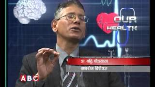 Our Heath with Dr. Buddhi Poudel by Dr. Jaya Satyal, ABC Television, Nepal