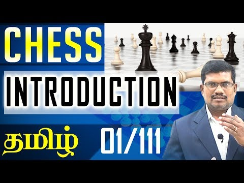 #1 Introduction to Chess || Chess Game In Tamil