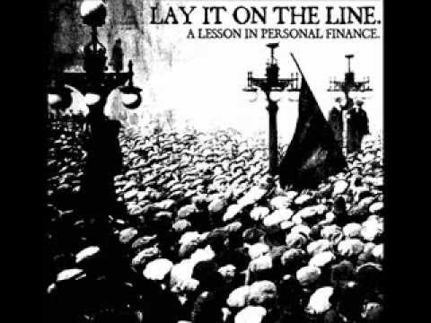 LAY IT ON THE LINE - A Lesson In Personal Finance 2012 [FULL ALBUM]