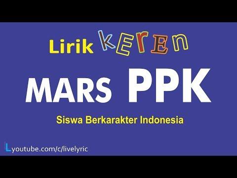 MARS PPK (Siswa Berkarakter Indonesia) Lirik Keren