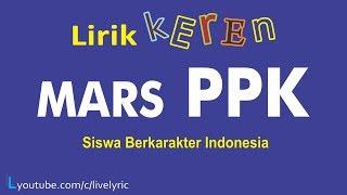 MARS PPK Siswa Berkarakter Indonesia Lirik Keren