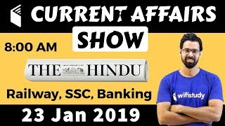 8:00 AM - Daily Current Affairs 23 Jan 2019 | UPSC, SSC, RBI, SBI, IBPS, Railway, NVS, Police