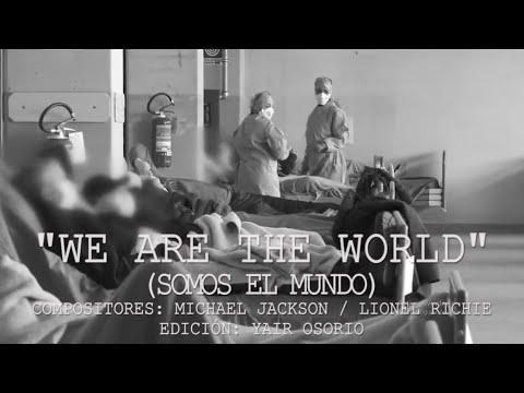 WE ARE THE WORLD 2020 VERSION ENGLISH - SPANISH (F*cking C0r0nav1rus)