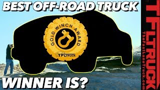 What's the Best New Off-Road Truck You Can Buy? Winner of the 2019 Gold Winch Award Is...